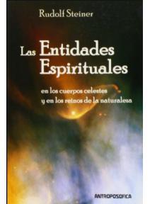 Las entidades espirituales en los cuerpos celestes y en los reinos de la naturaleza