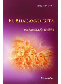 El Bhagavad Gita. Una investigación esotérica
