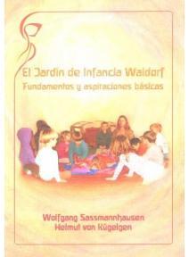 El jardín de infancia Waldorf, fundamentos y aspiraciones básicas