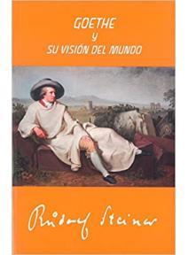 Goethe y su visión del mundo
