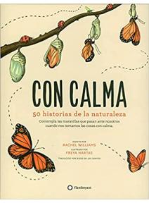 Con Calma, 50 historias de la naturaleza