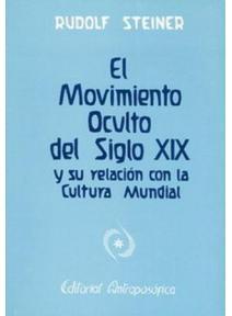 El movimiento oculto del siglo XIX y su relación con la cultura mundial