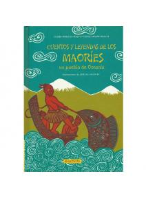 Cuentos y leyendas de los Maoríes un pueblo de Oceanía