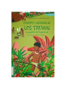 Cuentos y leyendas de los Trumai