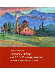 PINTURA Y DIBUJO DE 1º a 8º CURSO ESCOLAR