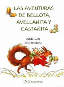 Las aventuras de Bellota, Avellanita y Castañita