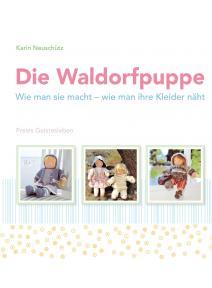 Die Waldorfpuppe - La muñeca Waldorf
