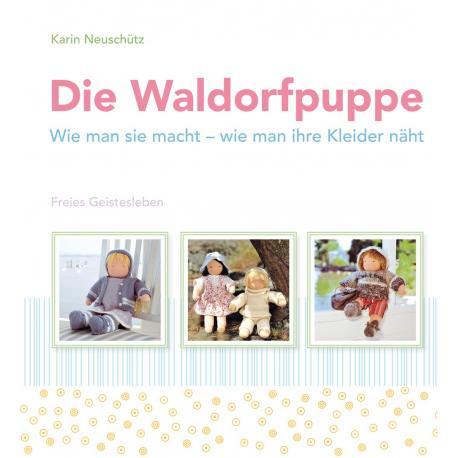 Die Waldorfpuppe - La muñeca Waldorf.