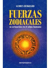 Las fuerzas zodiacales y su actuación en el alma humana