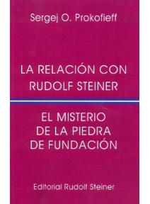 La relación con Rudolf Steiner. El misterio de la Piedra de Fund
